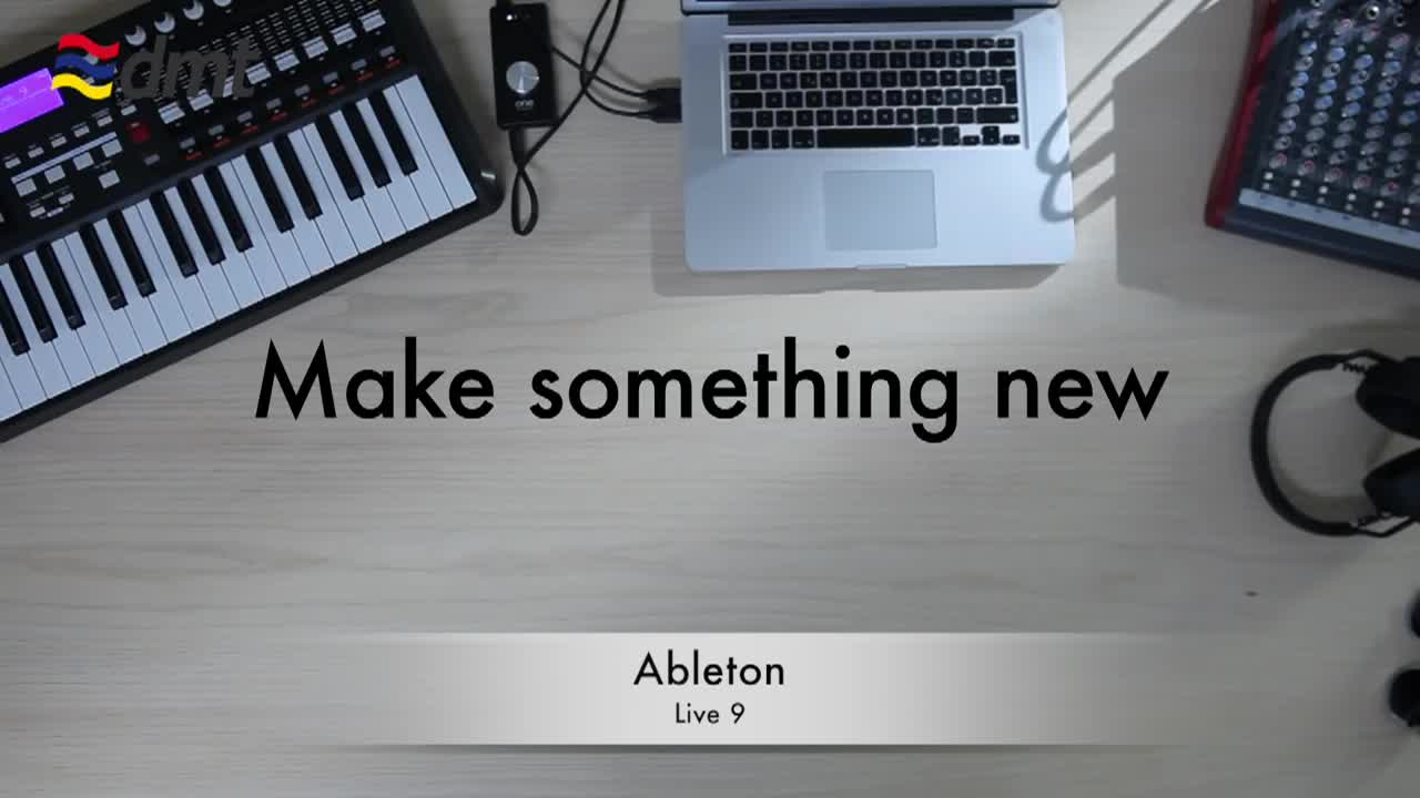 Ableton Live 9 Overview - DMT