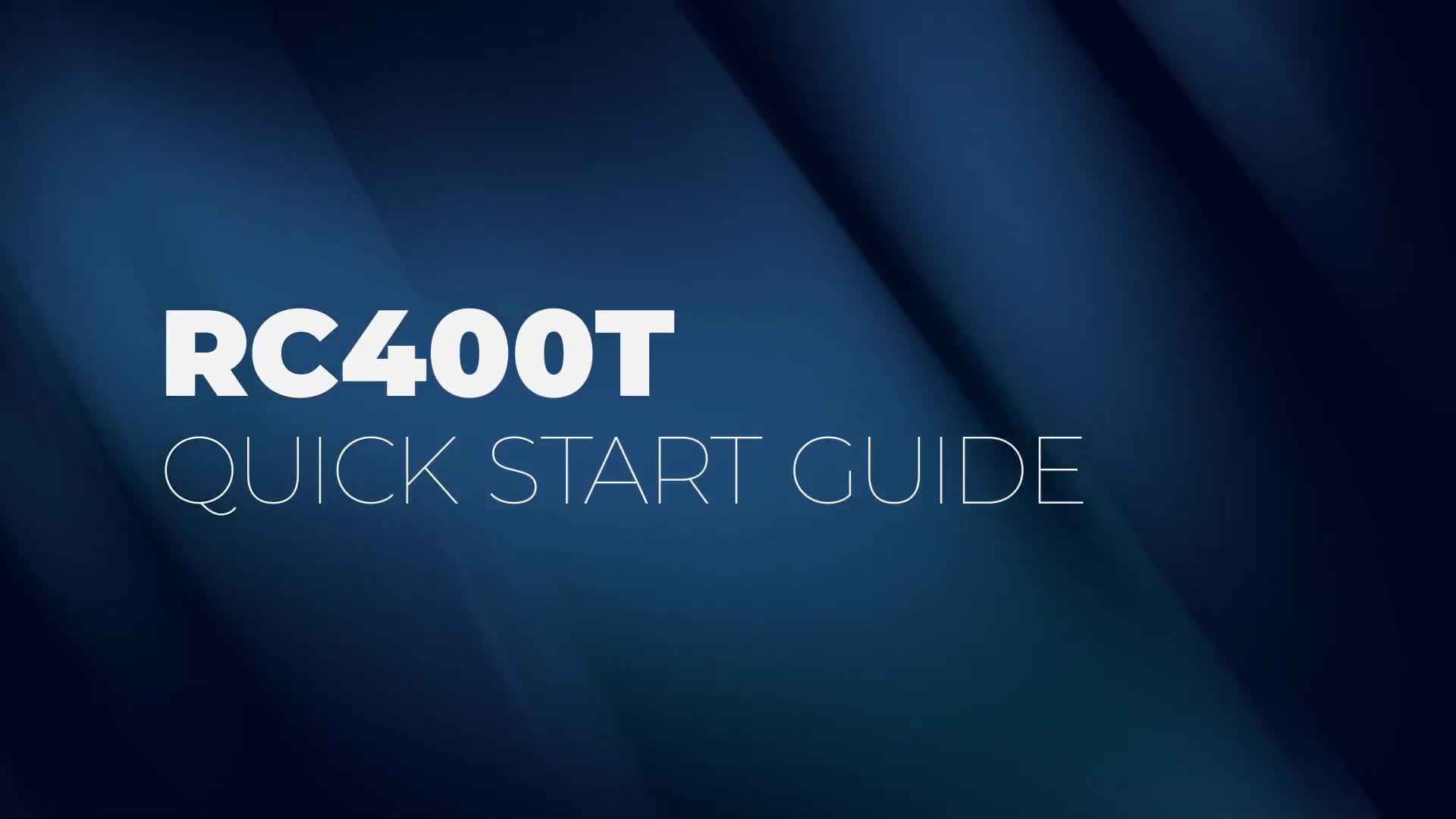 RC400T Quick Start Guide