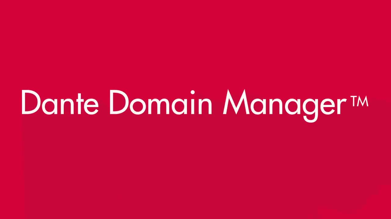 Dante Domain Manager Overview