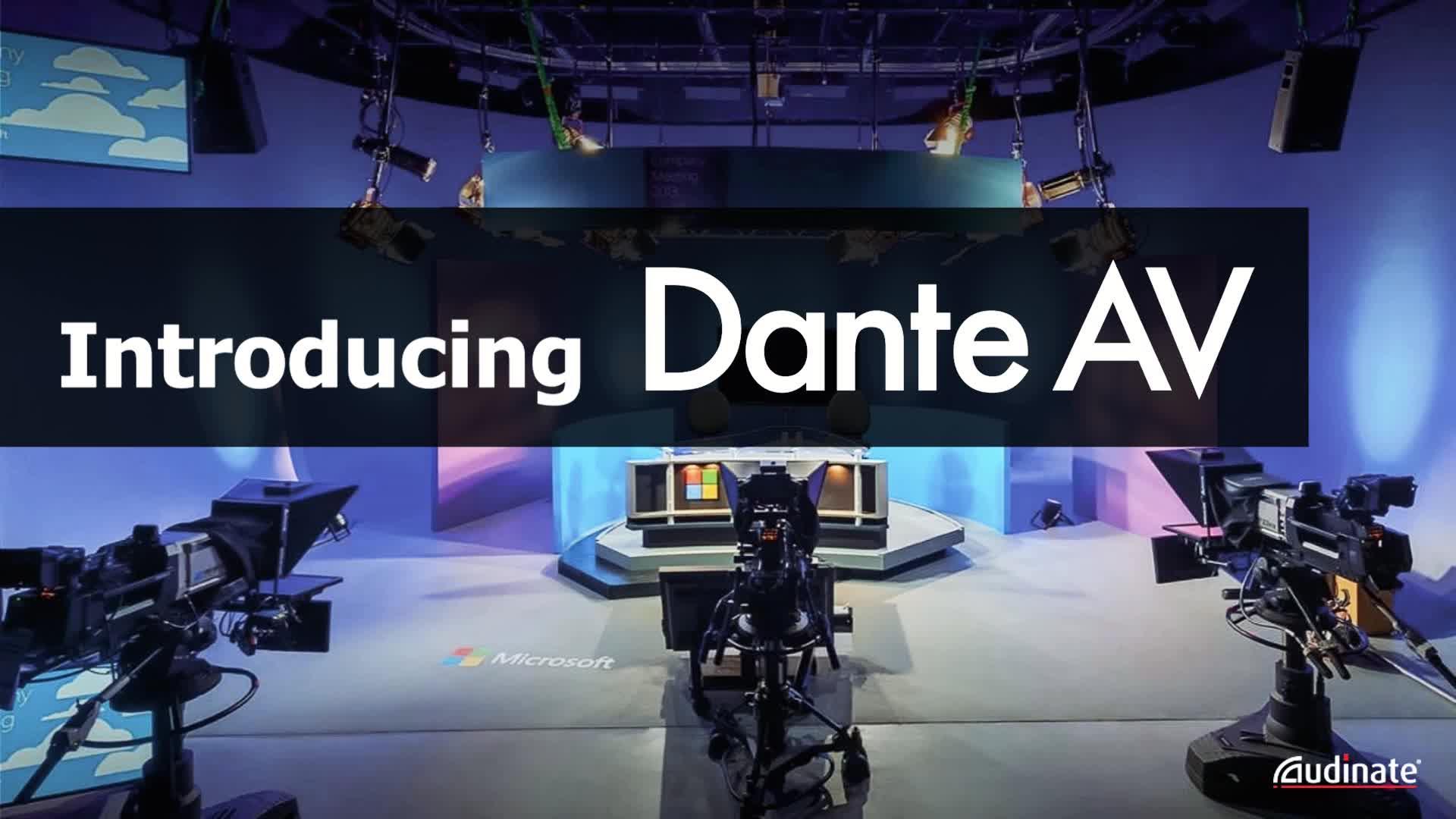Introducing Dante AV