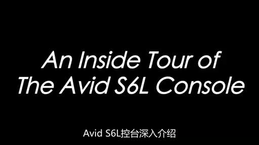 An Inside Tour of The Avid S6L Console
