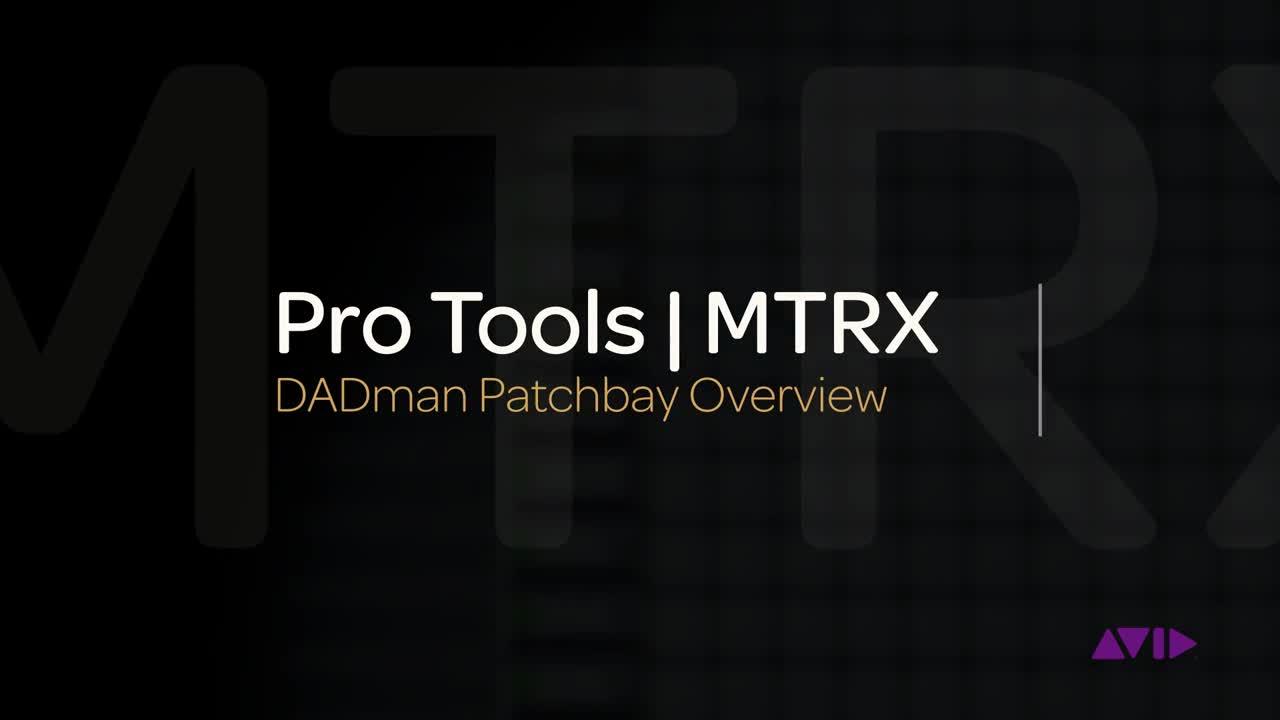 Pro Tools  MTRX:DADman 分配器概述