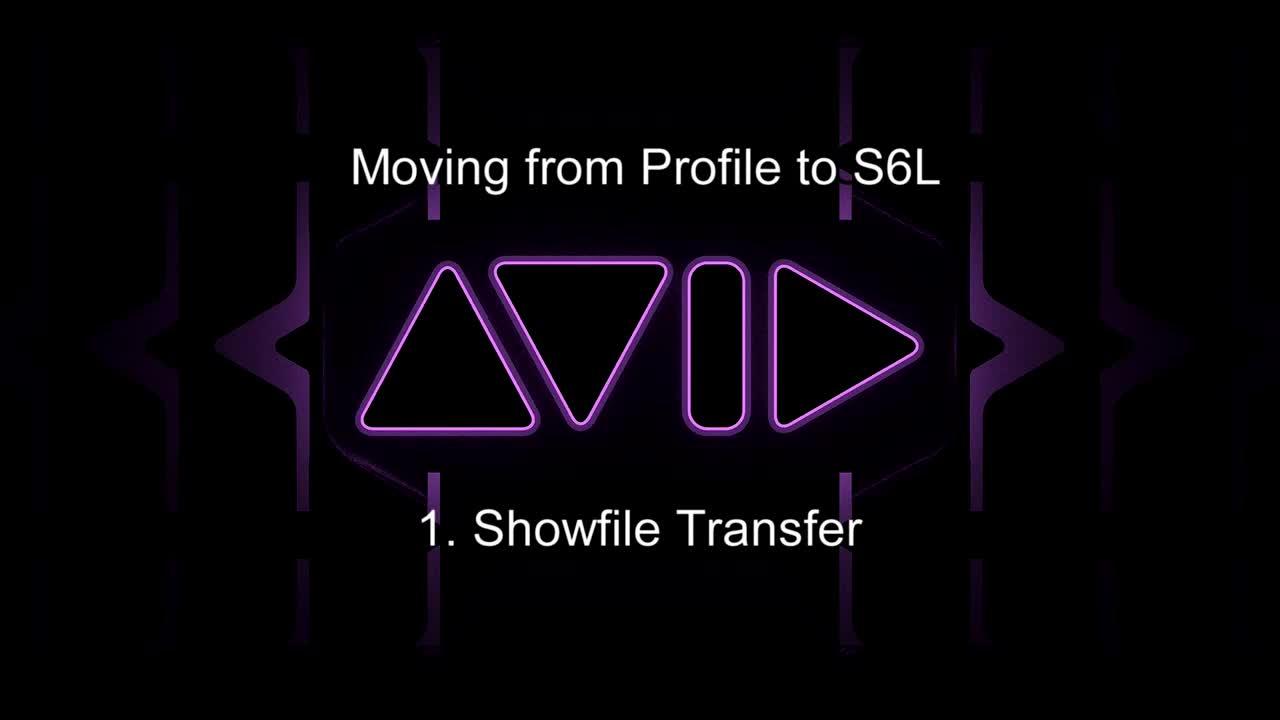 從Profile移至S6L-24C操控教學 1. Show文件遷移