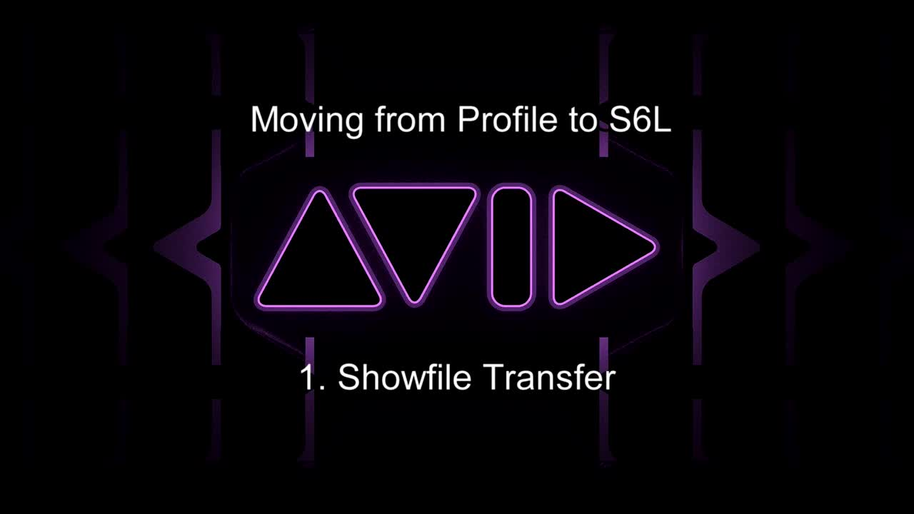 从Profile移至S6L-24C操控教学 1. Show文件迁移