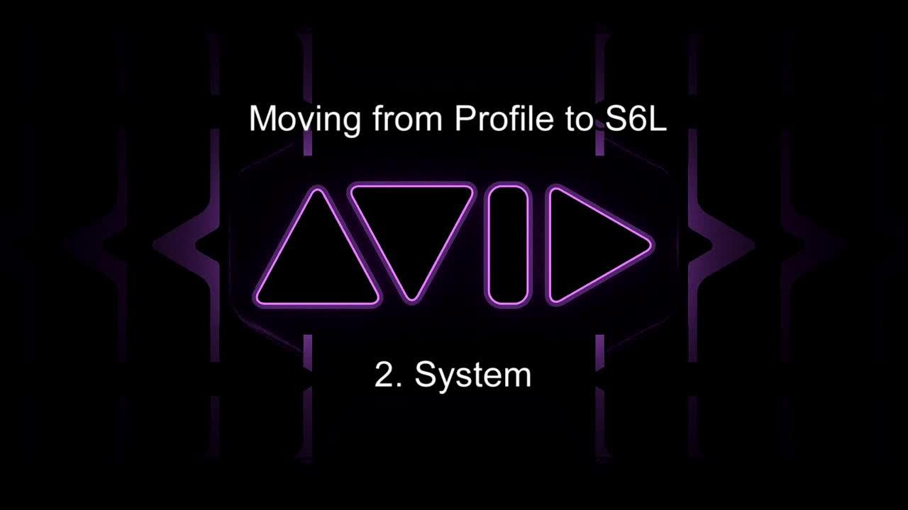 从Profile移至S6L-24C操控教学_ 2.系统