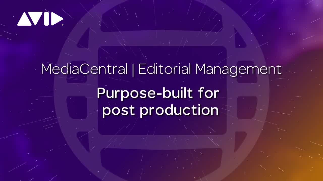 Avid MediaCentral _ Editorial Management