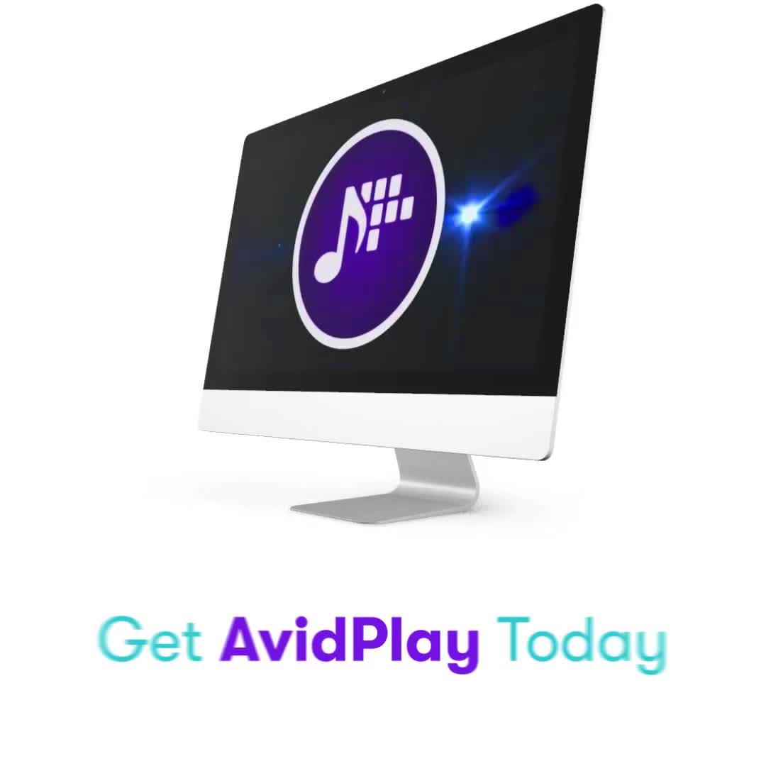 Get AvidPlay Today