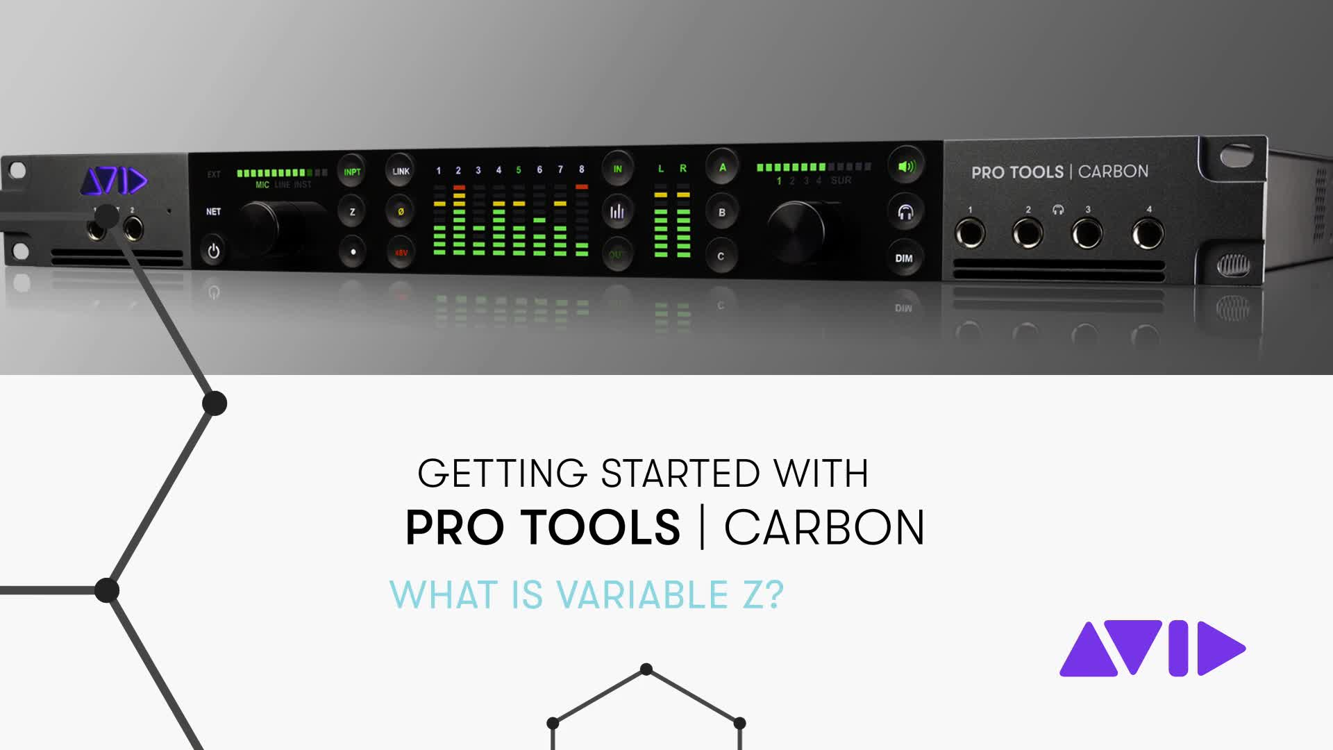 10 Pro Tools Carbon Getting Started – What is Variable Z