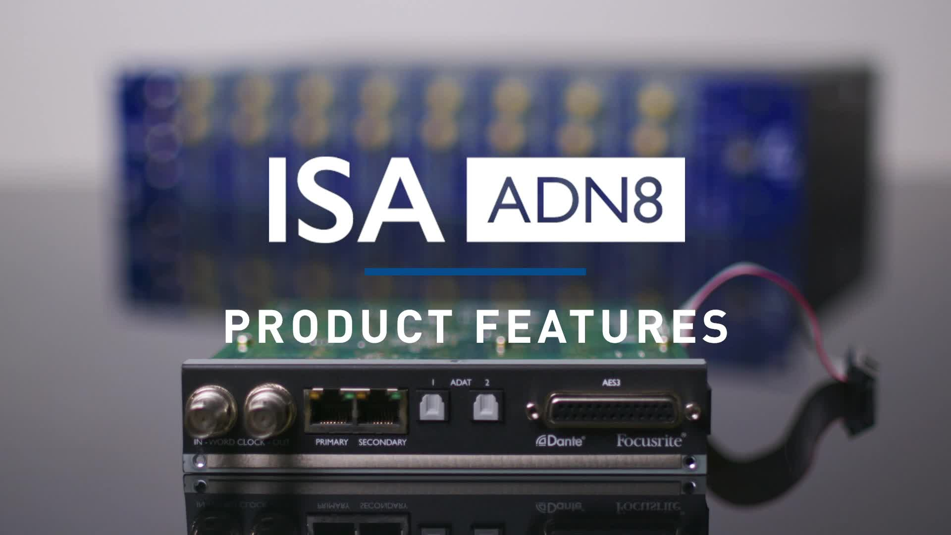 Focusrite - ISA ONE ADN 8 Card Overview