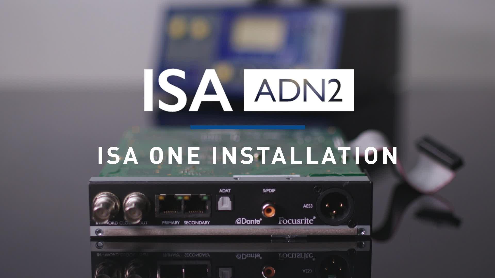 Focusrite - ISA ONE ADN2 Card Installation