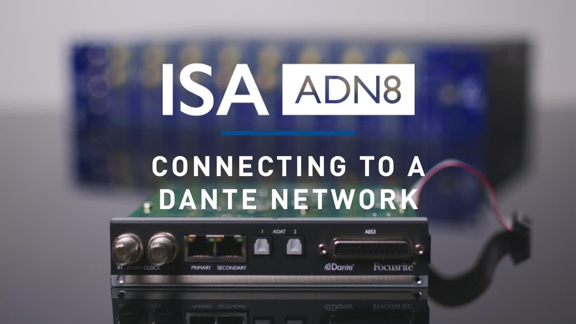 Focusrite - ISA ONE ADN8 Card Dante Configuration
