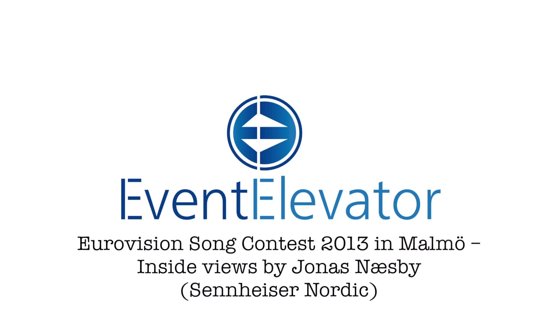 Eurovision Song Contest 2013 - Inside views with Jonas N_sby from Sennheiser Nordic