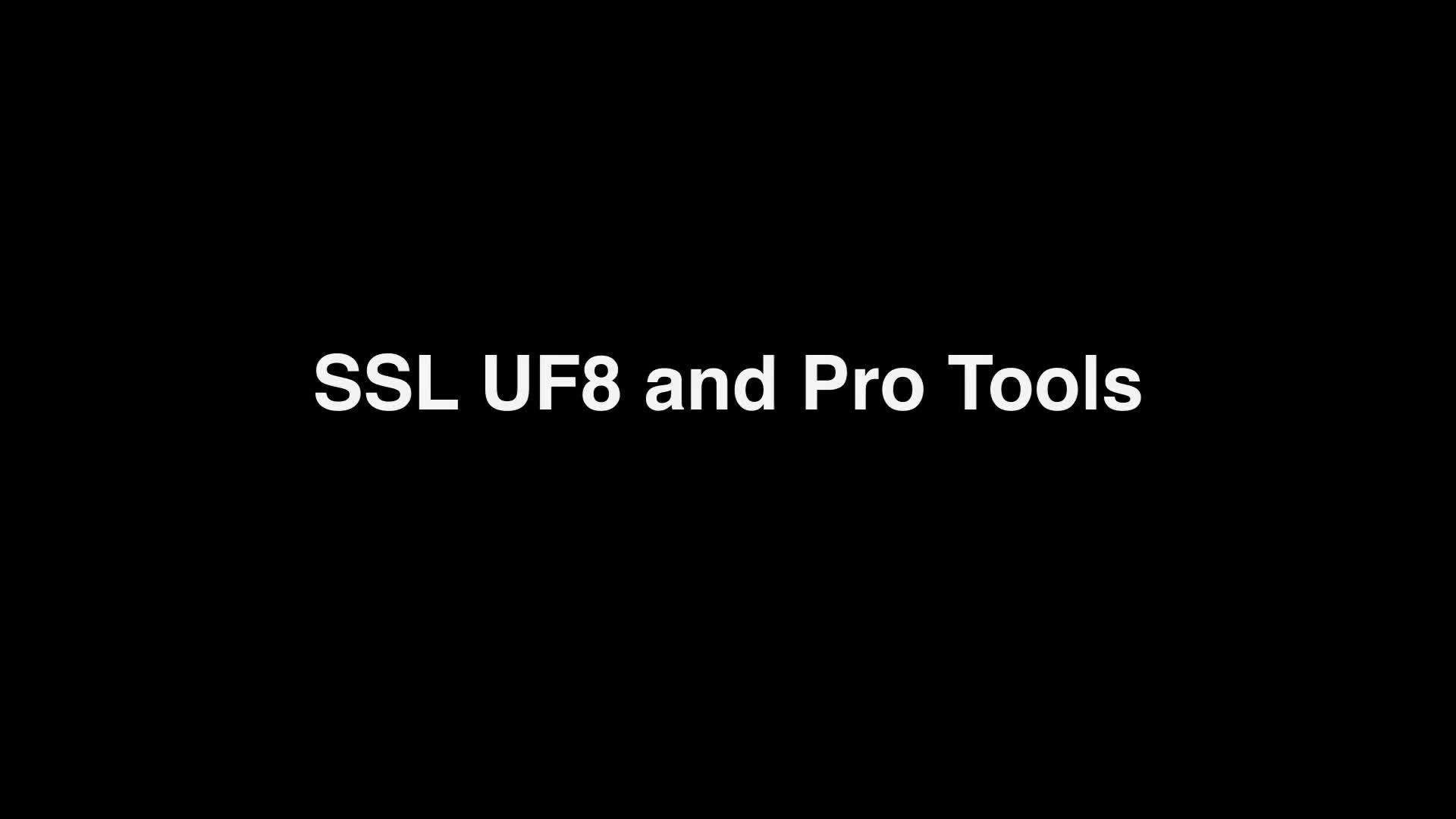UF8 Pro Tools Install Setup